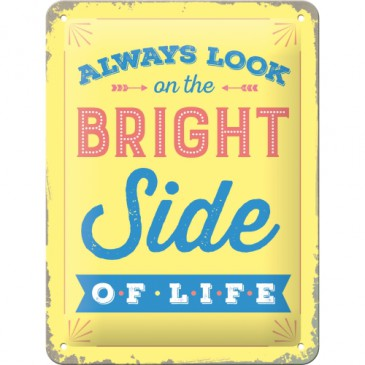 Blechschild 26217 - Always Look On The Bright Side Of Life - 15X20 cm - Neu